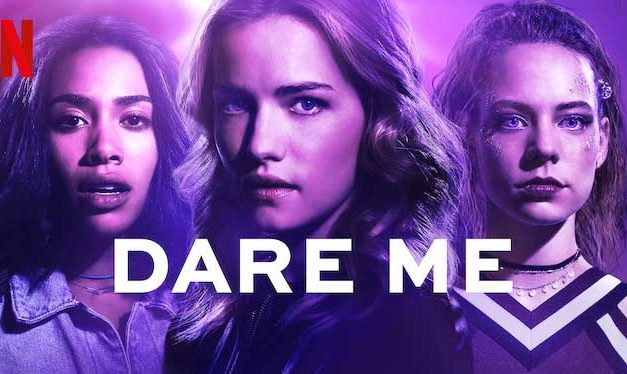 Dare Me: Season 1 – Netflix Review