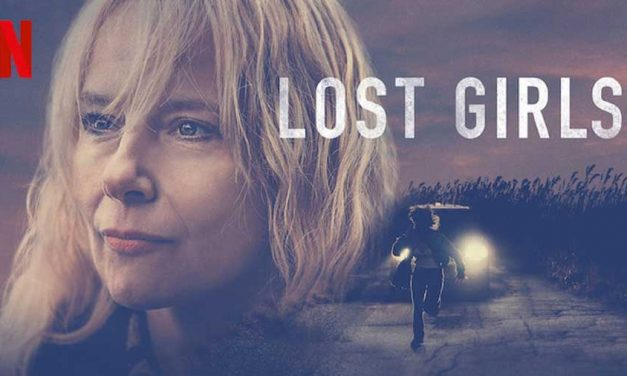 Lost Girls – Netflix Review (4/5)