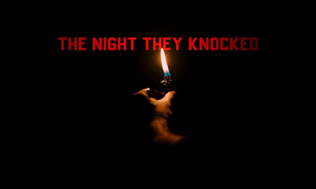 The Night They Knocked – Review
