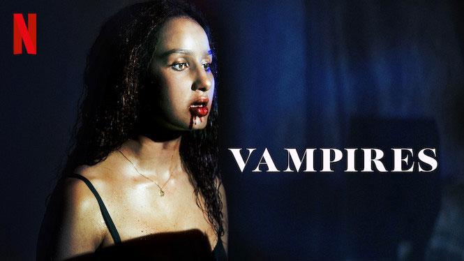 Vampires: Season 1 – Netflix Review