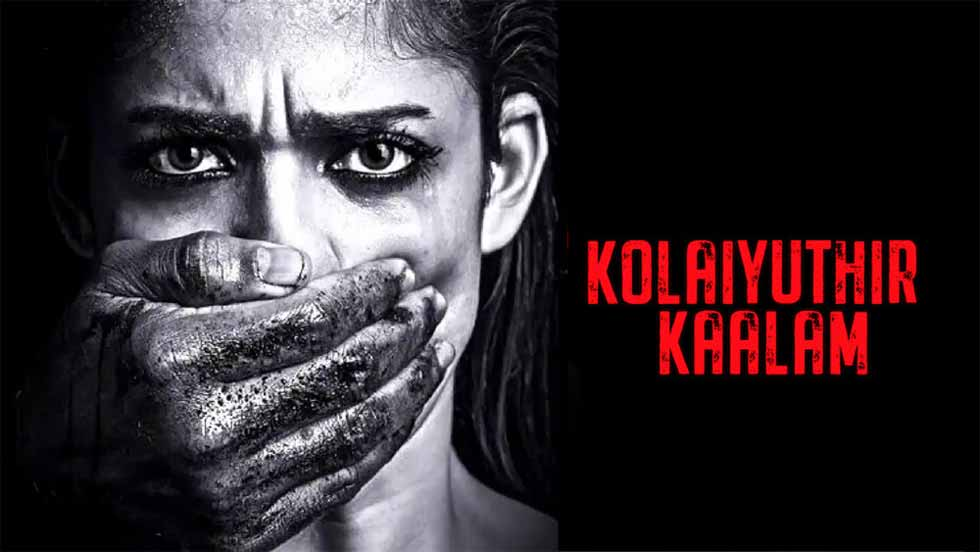 Kolaiyuthir Kaalam – Netflix Review (1/5)