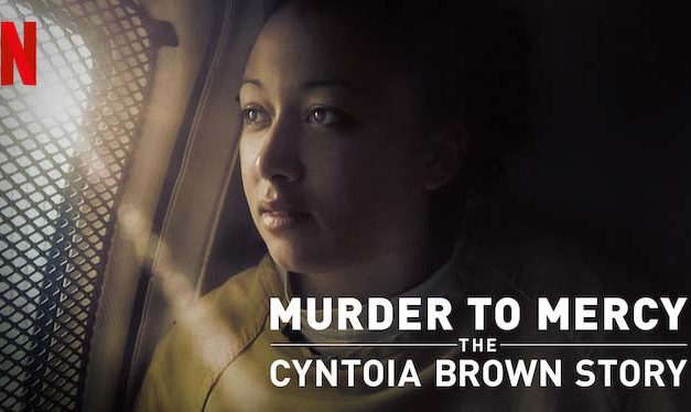Murder to Mercy: The Cyntoia Brown Story (3/5) – Netflix Review