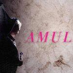 Amulet – Review (4/5)
