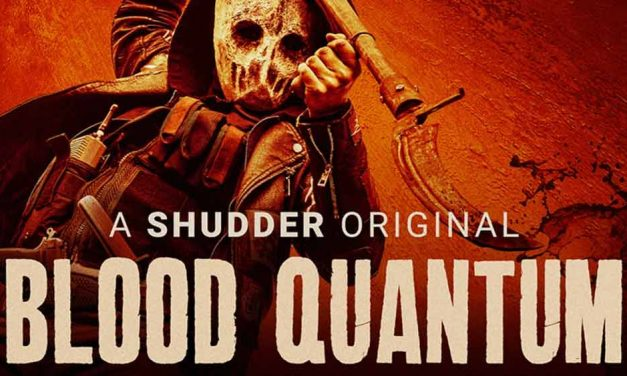 Blood Quantum – Movie Review (3/5)