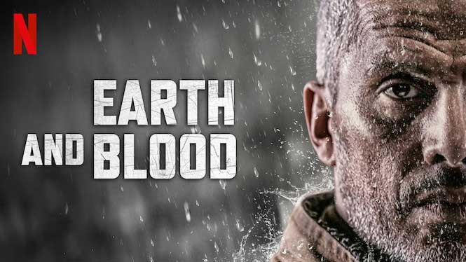 Earth and Blood – Netflix Review (2/5)