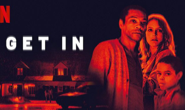 Get In – Netflix Review (1/5)