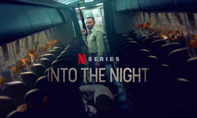 Into the Night: Season 1 – Netflix Review (4/5)