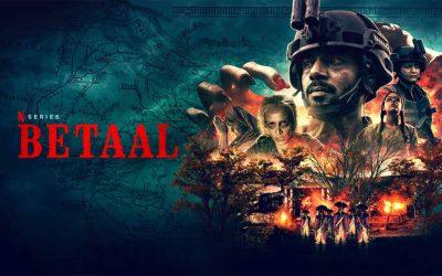 Betaal: Season 1 – Netflix Review (4/5)