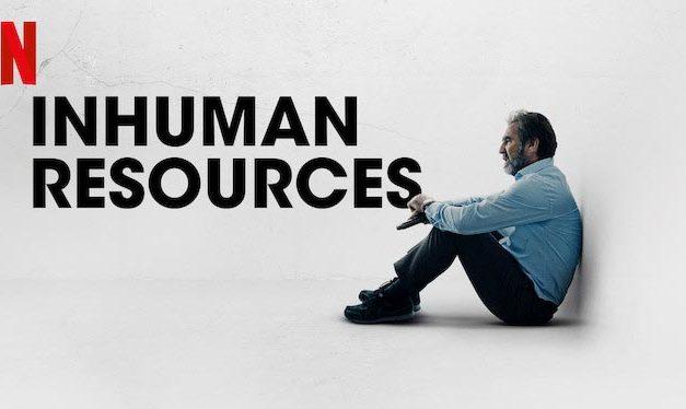 Inhuman Resources – Netflix Series Review