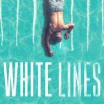 White Lines: Season 1 – Netflix Review