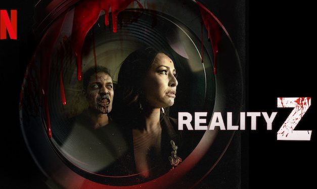 Reality Z: Season 1 – Netflix Review