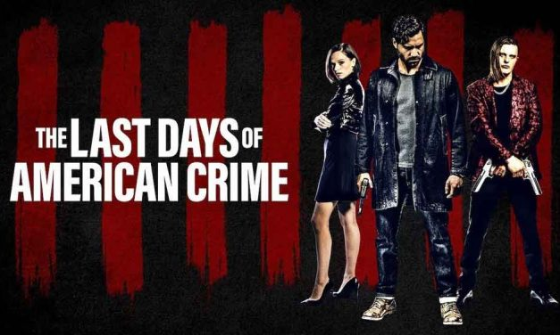 The Last Days of American Crime – Netflix Review (2/5)
