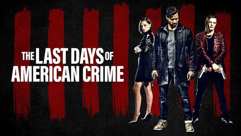 The Last Days Of American Crime Review Netflix Sci Fi Action