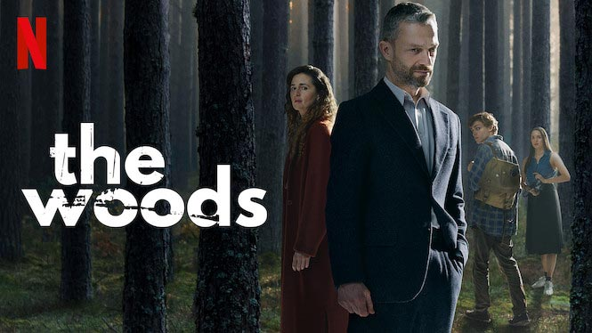 Harlan Coben's The Woods – Netflix Mini-Series Review