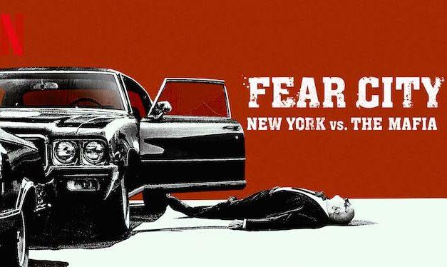 Fear City: New York vs The Mafia – Netflix Review