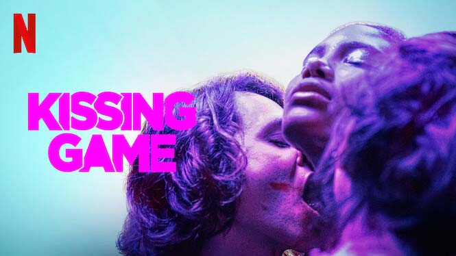 Kissing Game: Season 1 – Netflix Review