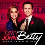 Dirty John Season 2: The Betty Broderick Story – Netflix Review