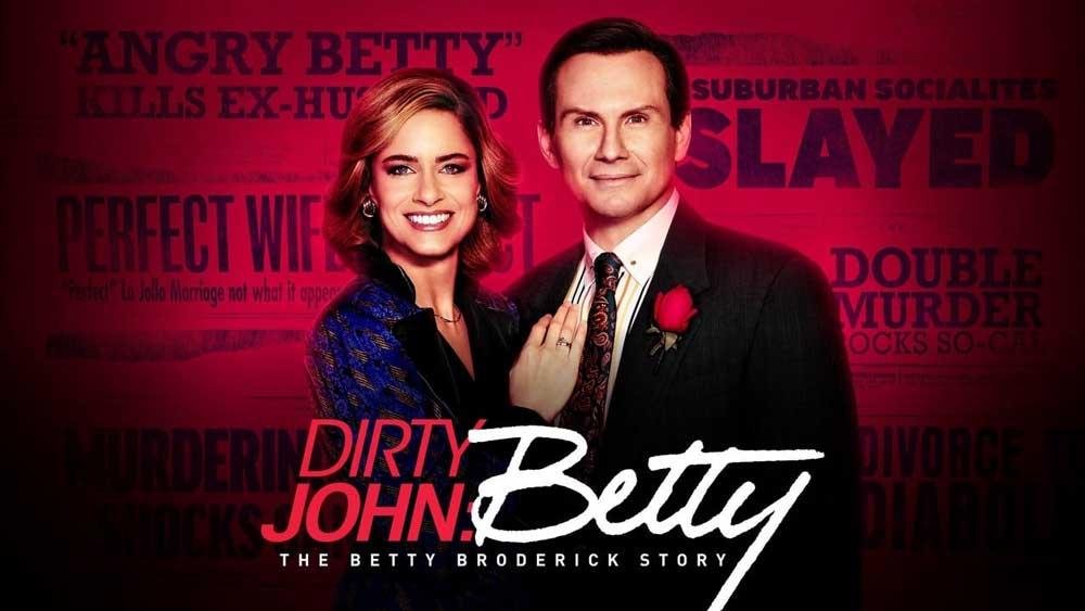 Dirty John Season 2: The Betty Broderick Story – Netflix Review
