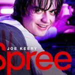 Spree – Movie Review (4/5)