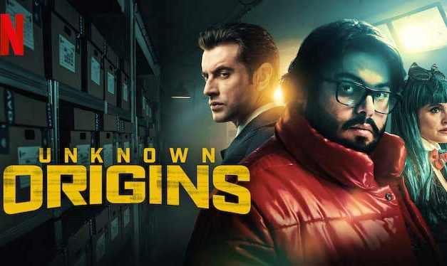 Unknown Origins – Netflix Review (5/5)