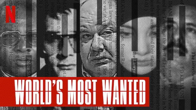 World's Most Wanted – Netflix Review