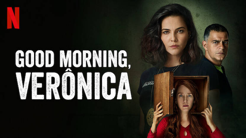 Good Morning, Verônica: Season 1 – Netflix Review