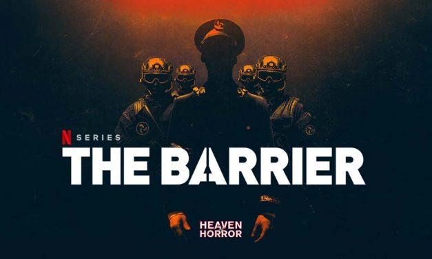 The Barrier: Season 1 – Netflix Review