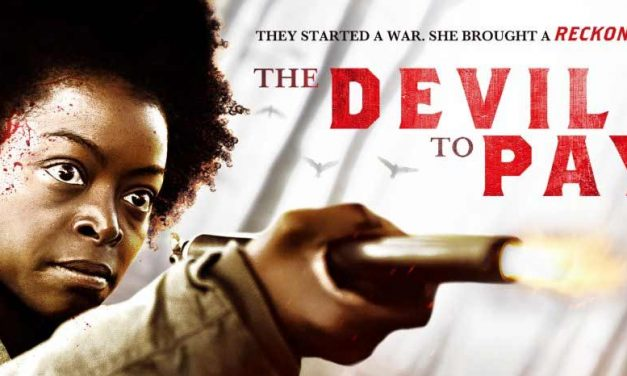 The Devil to Pay – Movie Review (4/5)