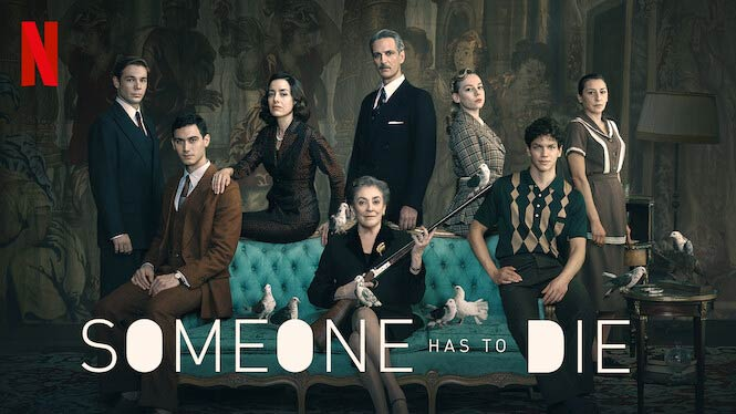 Someone Has to Die – Netflix Review