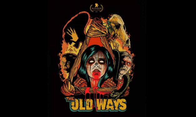 The Old Ways – Movie Review (4/5)