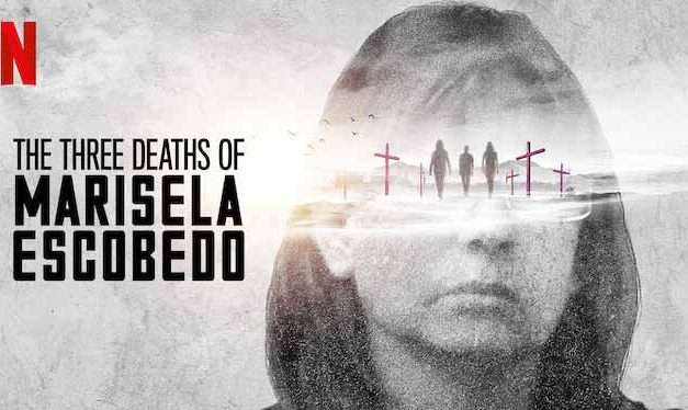 The Three Deaths of Marisela Escobedo – Netflix Review (4/5)