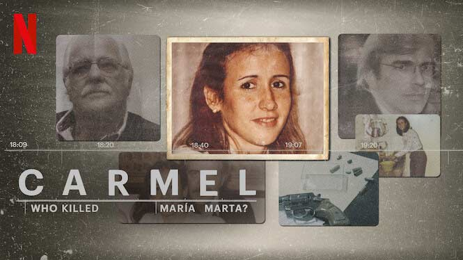 Carmel: Who Killed Maria Marta? – Netflix Review