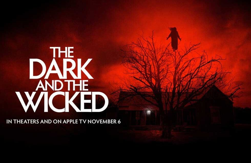 The Dark and the Wicked – Movie Review (3/5)