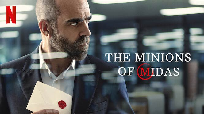 The Minions of Midas – Netflix Review