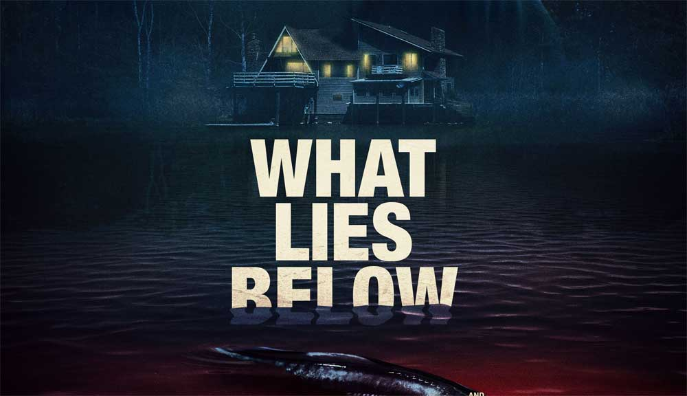 What Lies Below – Movie Review (4/5)