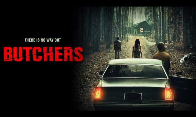 Butchers – Movie Review (3/5)