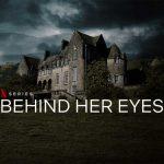 Behind Her Eyes Ending Explained