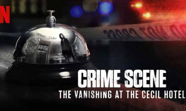 Crime Scene: The Vanishing at the Cecil Hotel – Netflix Review