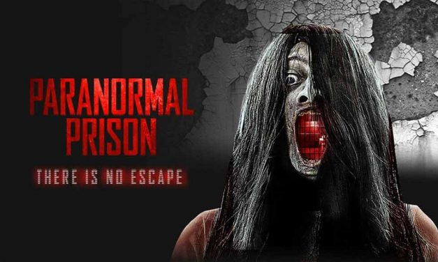 Paranormal Prison – Movie Review (2/5)