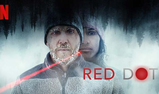 Red Dot – Netflix Review (3/5)