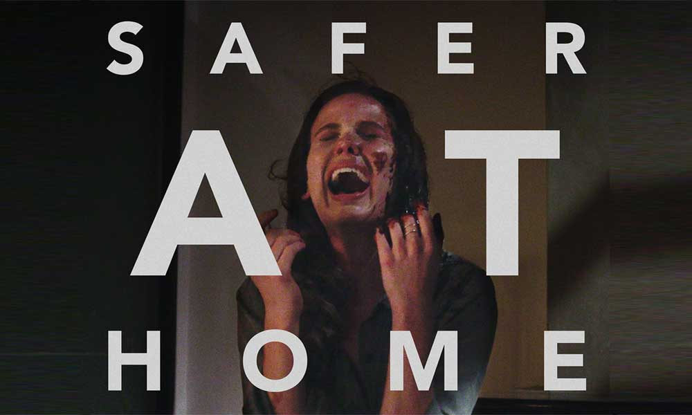 Safer at Home – Movie Review (2/5)