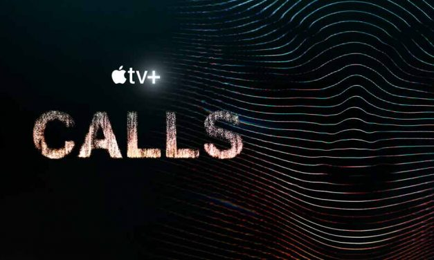 Calls: Season 1 – Apple TV Plus Review (5/5)