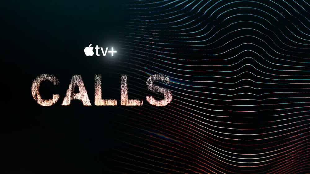 Calls: Season 1 – Apple TV Plus Review (5/5)