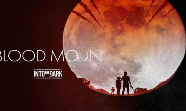 Into The Dark: Blood Moon – Hulu Review (3/5)