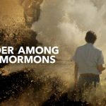 Murder Among The Mormons – Netflix Review
