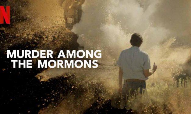 Murder Among The Mormons – Netflix Review