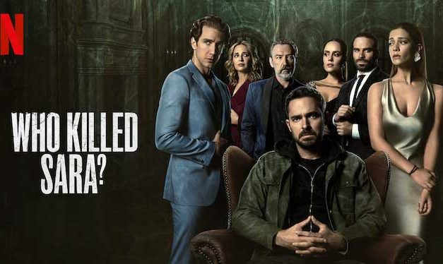 Who Killed Sara? Season 1 – Netflix Review