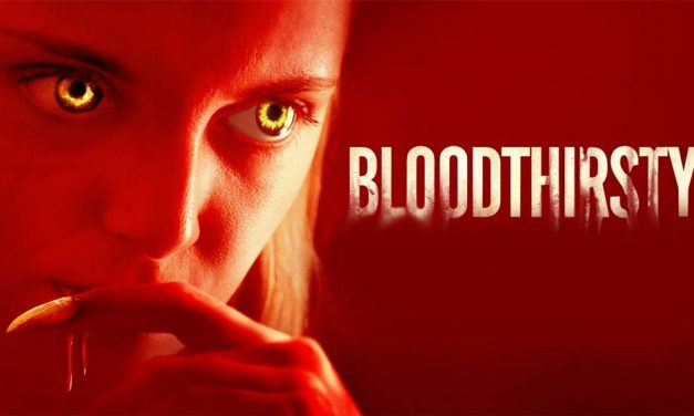 Bloodthirsty – Movie Review (3/5)