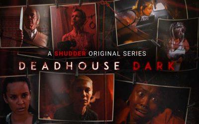 Deadhouse Dark – Shudder Review (3/5)