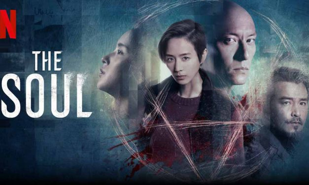 The Soul – Netflix Review (5/5)